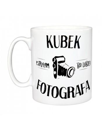 Kubek Fotografa - Pstrykam, bo lubię!
