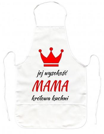 Gruby Fartuch Kuchenny Jej Wysokość Mama - prezent dla mamy
