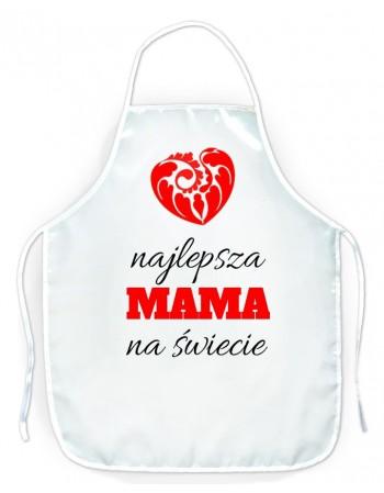 Fartuszek kuchenny prezent dla Mamy - Najlepsza Mama Na Świecie