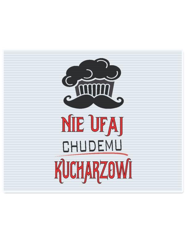 Deska do krojenia dla Faceta XXL - Nie Ufaj Chudemu Kucharzowi