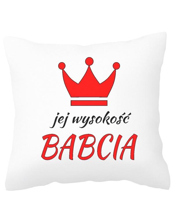 Poduszka dla Babci - Jej Wysokość Babcia
