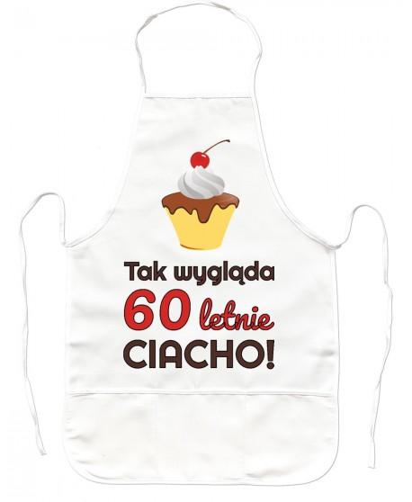 Fartuch Kuchenny na 60 urodziny CIACHO